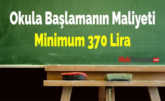 Okula Başlamanın Maliyeti Minimum 370 Lira