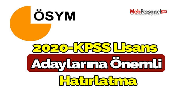 2020-KPSS Lisans Adaylarına önemli hatırlatma