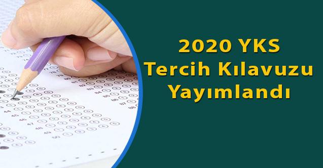 2020 YKS tercih kılavuzu yayımlandı