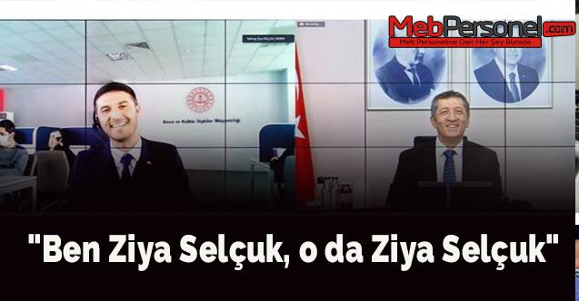 """""""Ben Ziya Selçuk, o da Ziya Selçuk"""""""