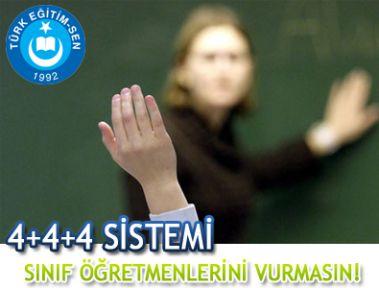 4+4+4 SİSTEMİ SINIF ÖĞRETMENLERİNİ VURMASIN!