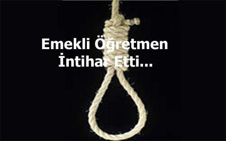 Bunalıma giren emekli öğretmen intihar etti.