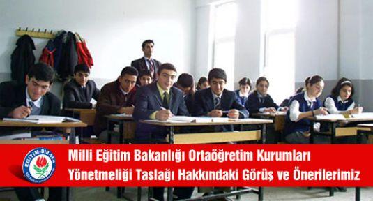 Meb  Ortaöğretim Kurumları Yönetmeliği Taslağı Hakkındaki Görüş ve Önerilerimiz