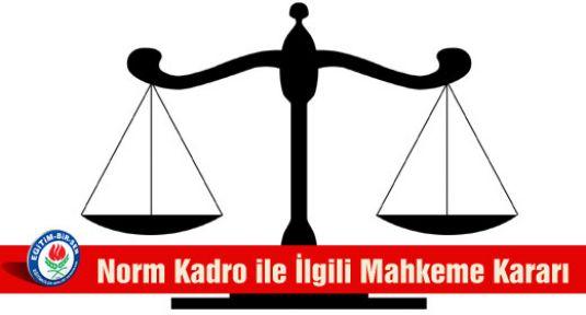 Norm Kadro ile İlgili Mahkeme Kararı