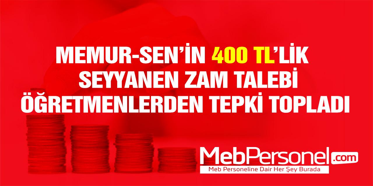 Memur-Sen'in 400 TL'lik Zam İsteğine Tepki!