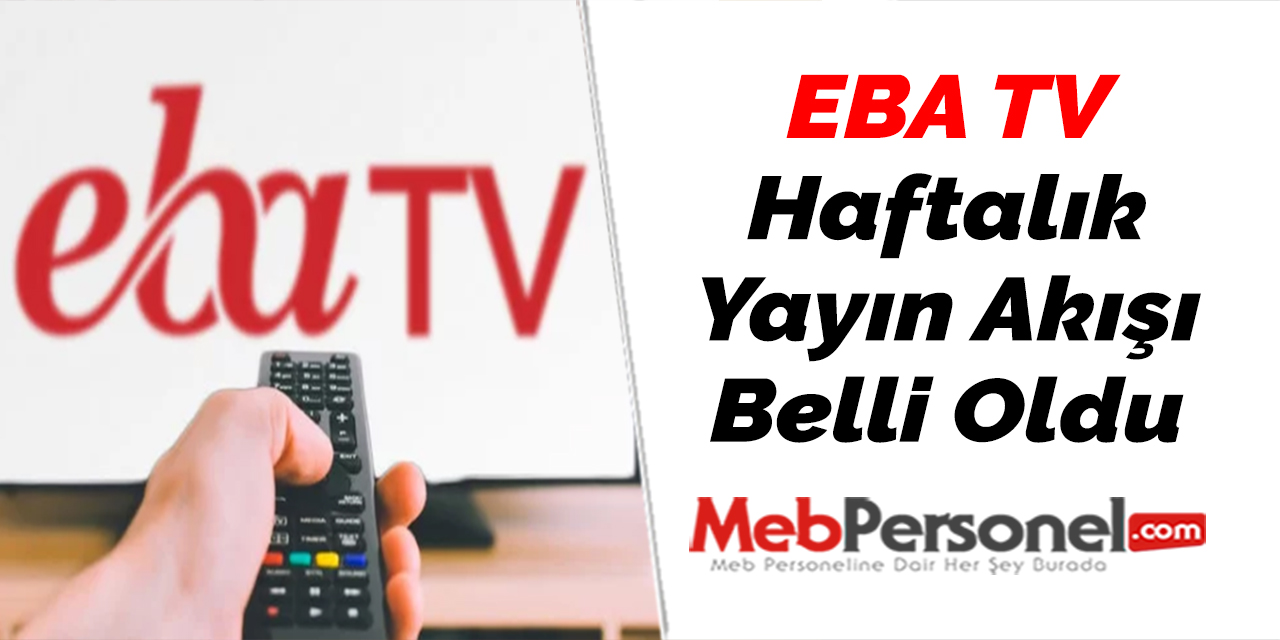 EBA TV Haftalık Yayın Akışı Belli Oldu