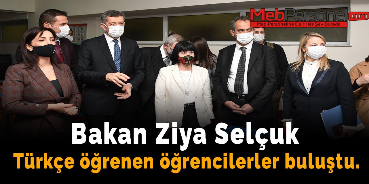 Bakan Ziya Selçuk: Türkçe öğrenen öğrencilerler buluştu.