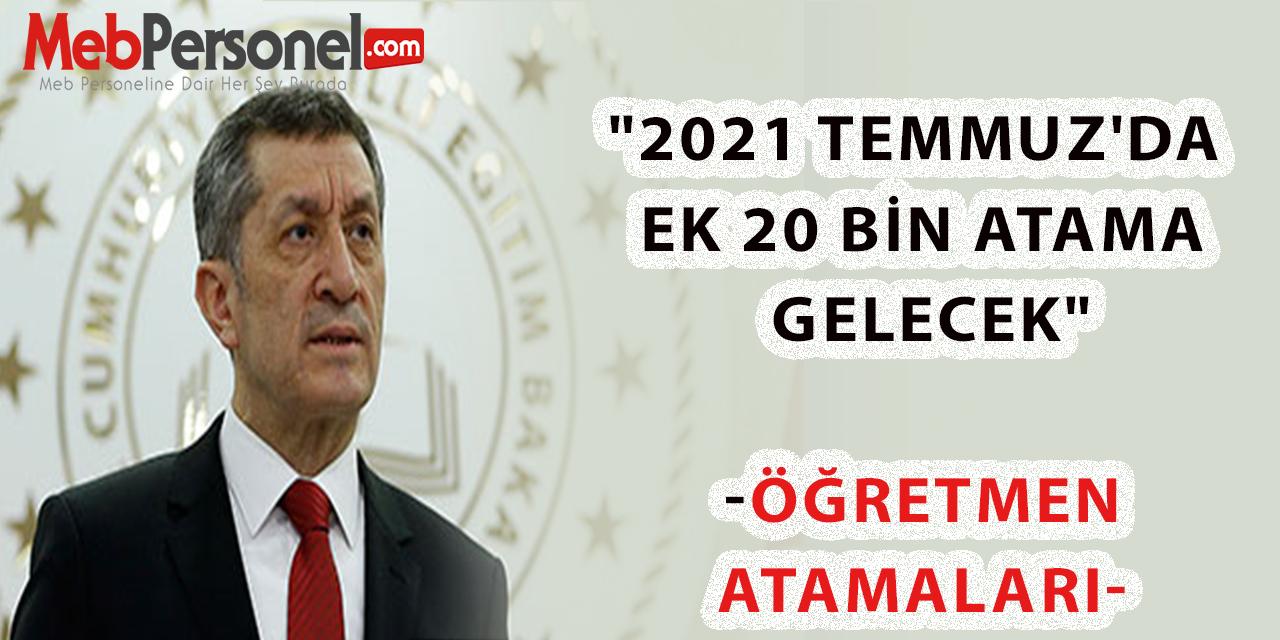 """""""Temmuz'da ek 20 bin atama gelecek""""- Öğretmen Atamaları"""