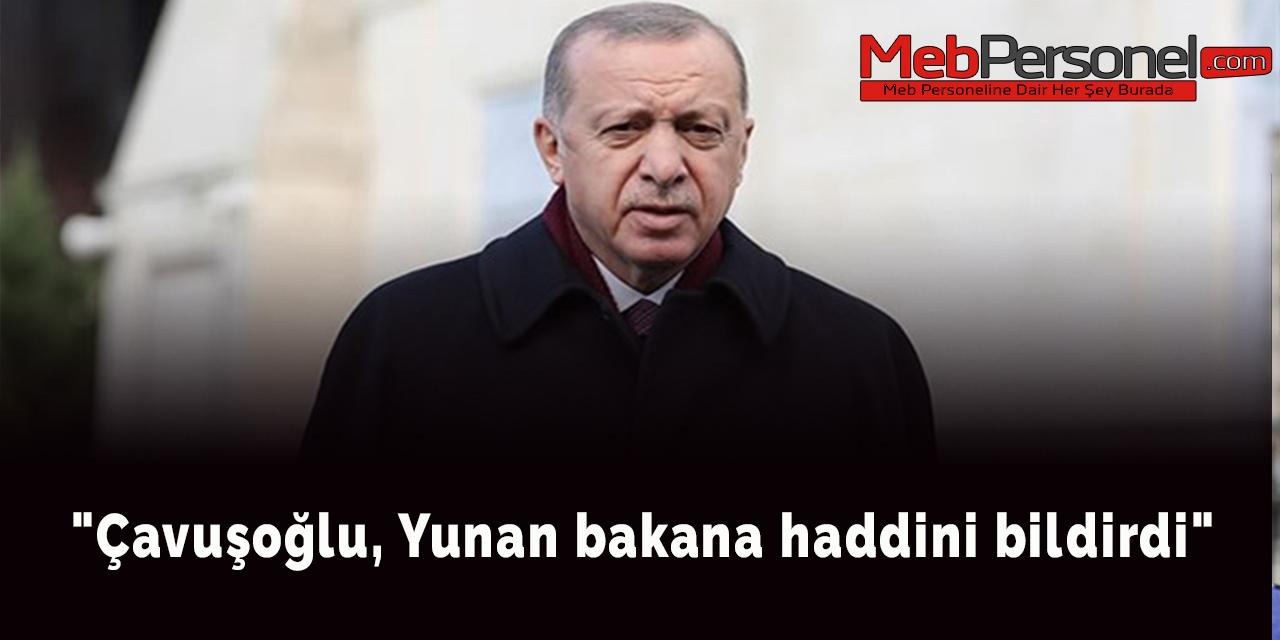 """Çavuşoğlu, Yunan bakana haddini bildirdi"""