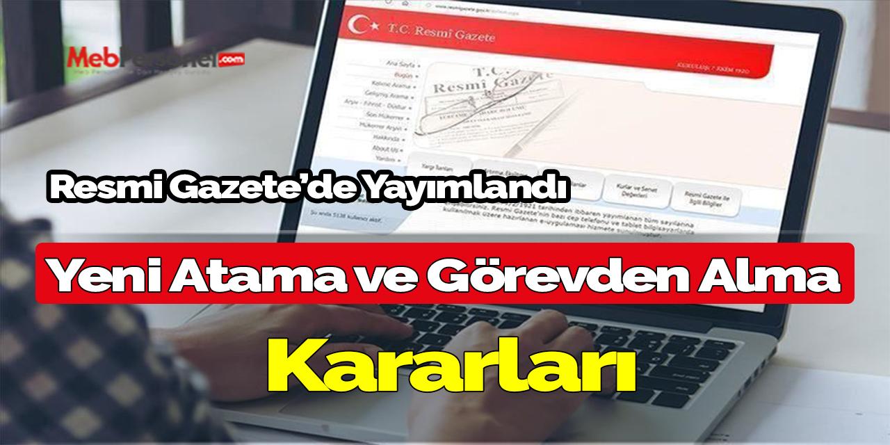 Cumhurbaşkanı Erdoğan'dan yeni atama ve görevden alma kararları