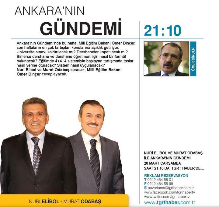 Bakan  Dinçer TGRT Haber'de Ankara'nın Gündemi'ne programına konuk oluyor