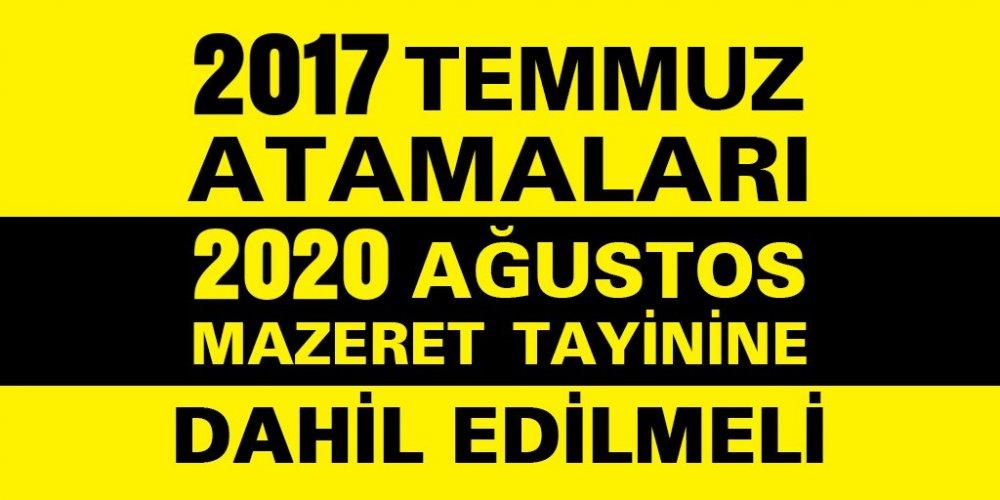 2017 Temmuz'da Ataması Yapılan Öğretmenler Özür Grubu Tayin Hakkı İstiyor