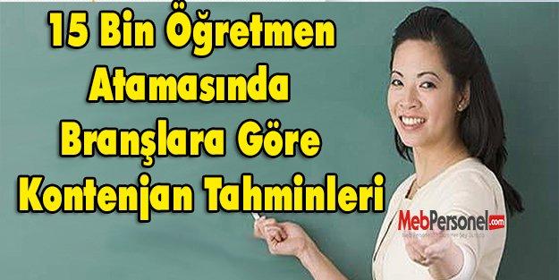 15 Bin Öğretmen Atama Kontenjanları Tahmini