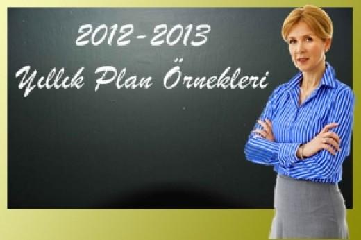 2012-2013 Eğitim Öğretim Yılı Yıllık Plan Örnekleri