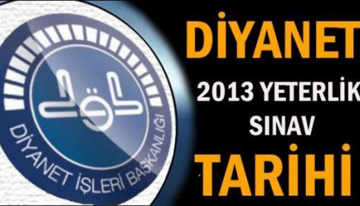 2013 Diyanet yeterlilik sınavı duyurusu yapıldı.