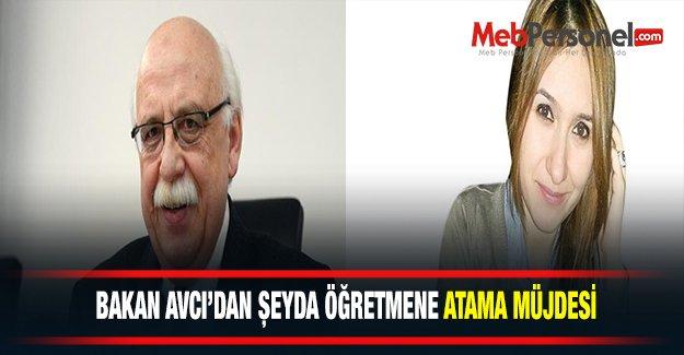 Bakan AVCI'dan Şeyma Öğretmene Atama Müjdesi