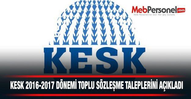KESK, 2016-2017 Toplu Sözleşme Taleplerini açıkladı