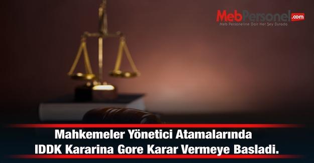 Mahkemeler Yönetici Atamalarında IDDK Kararina Gore Karar Vermeye Basladi.