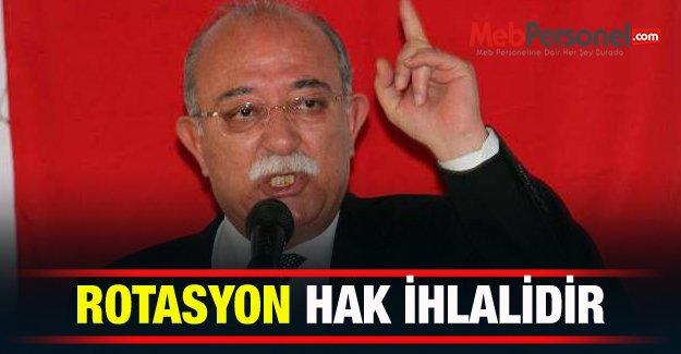 ROTASYON HAK İHLALİDİR