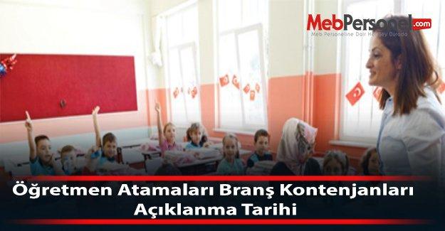 Öğretmen Atamaları Branş Kontenjanları Açıklanma Tarihi