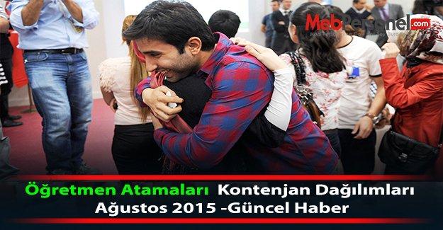 Öğretmen Atamaları  Kontenjan Dağılımları Ağustos 2015 -Güncel Haber