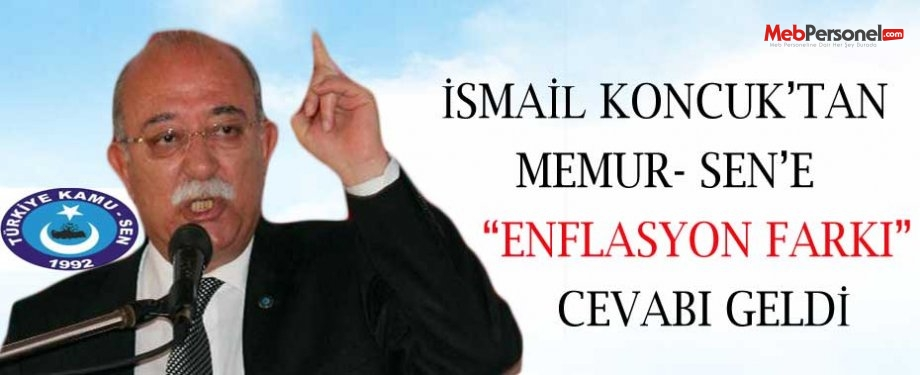 """İsmail Koncuk'tan Memur Sen'e """"Enflasyon Farkı """" Cevabı Geldi"""