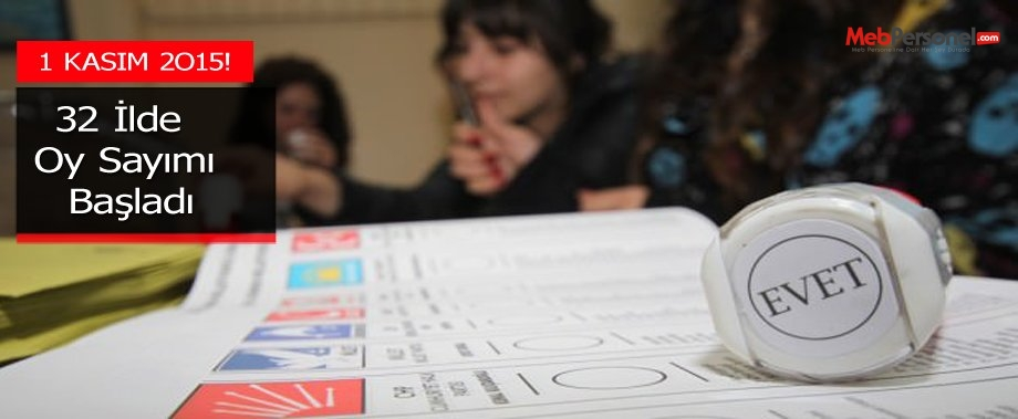 32 ilde oy sayımı başladı