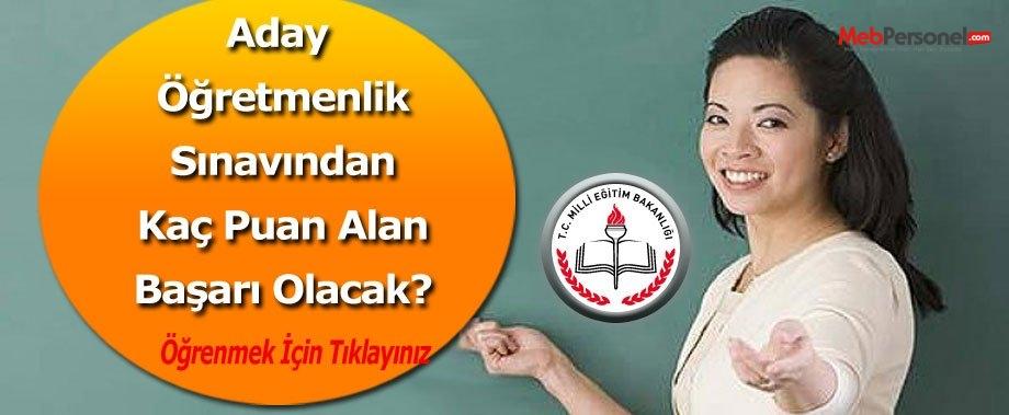 Aday Öğretmenlik Sınavından Kaç Puan Alan Başarılı Olacak