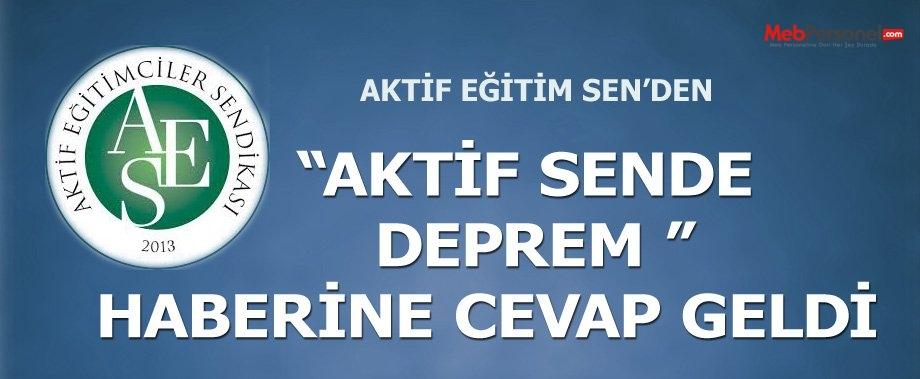 "Akitf Sen'den ""Aktif Sen'de Deprem Haberine"" dair açıklama."