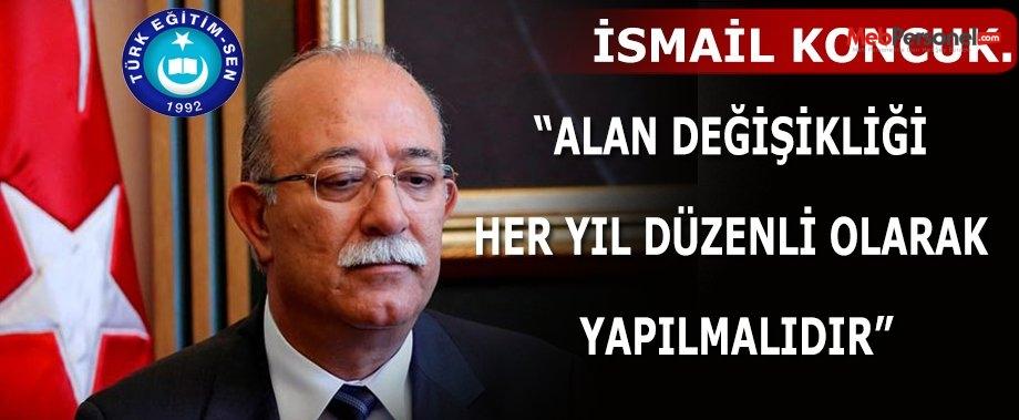 """""""ALAN DEĞİŞİKLİĞİ HER YIL DÜZENLİ OLARAK YAPILMALIDIR"""""""