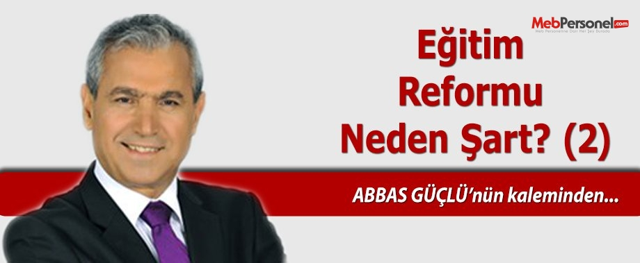 Eğitim reformu neden şart? (2)