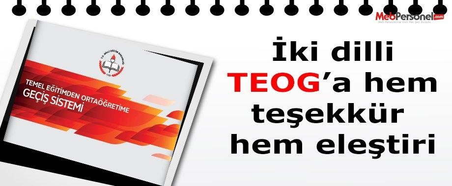 İki dilli TEOG'a hem teşekkür hem eleştiri