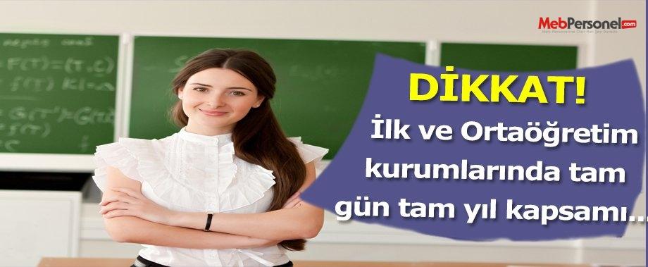 İlköğretim ve ortaöğretim kurumlarıda tam gün tam yıl kapsamına alınmalıdır
