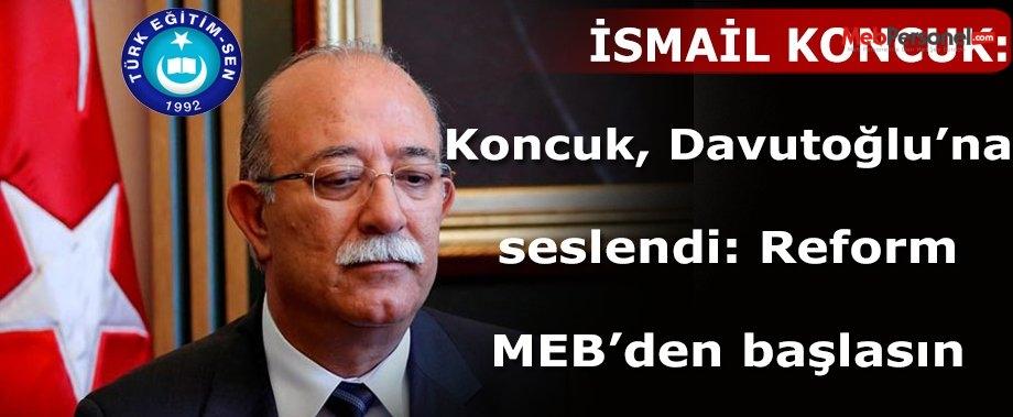 Koncuk: Yargı Reformu MEB'den Başlasın!