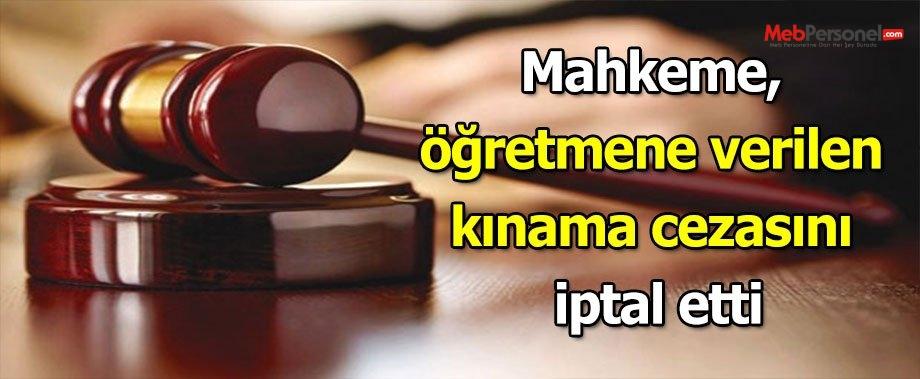 Mahkeme, öğretmene verilen kınama cezasını iptal etti
