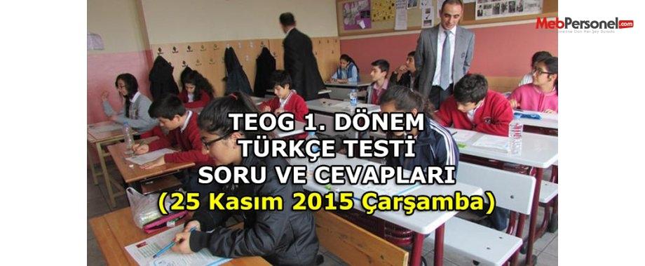 MEB, TEOG Türkçe Soru ve cevapları | 25 Kasım 2015