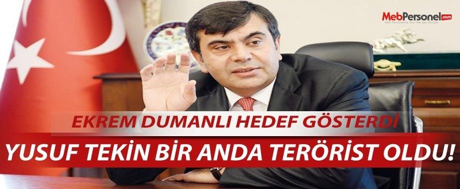 Müsteşar Yusuf TEKİN Bir Anda Terörist İlan Edildi.
