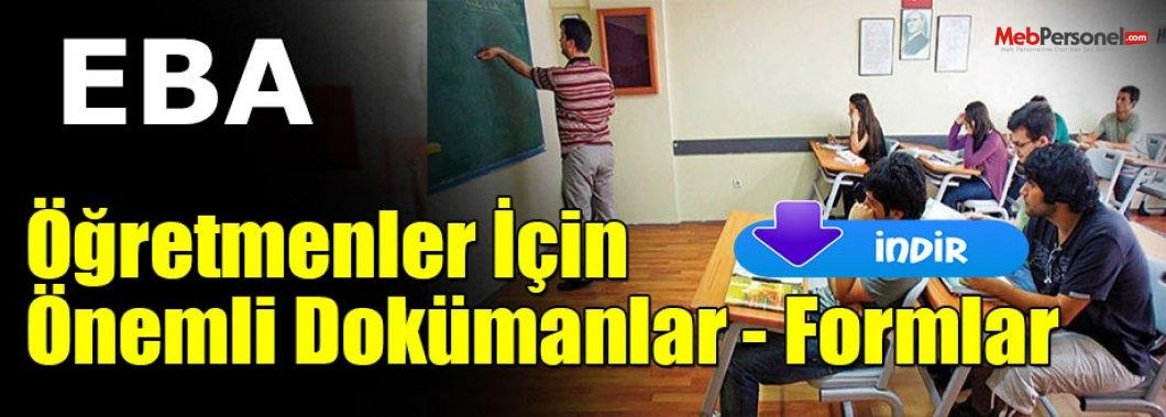 Öğretmenler İçin Önemli Dokümanlar - Formlar (Tıkla İndir)