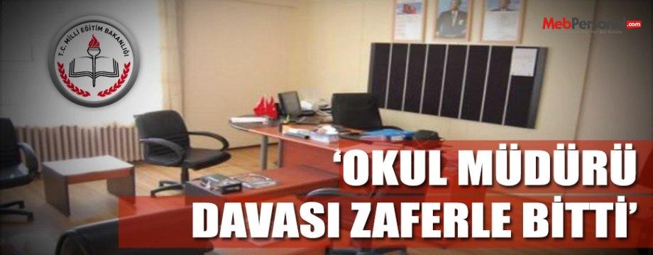 Okul Müdürlerinin Hukuk Mücadelesinden Zafer Çıktı