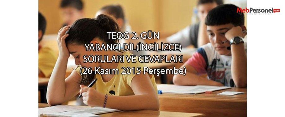 Yabancı Dil(İngilizce) soru ve cevapları TEOG 1. dönem | MEB - 26.11.2015