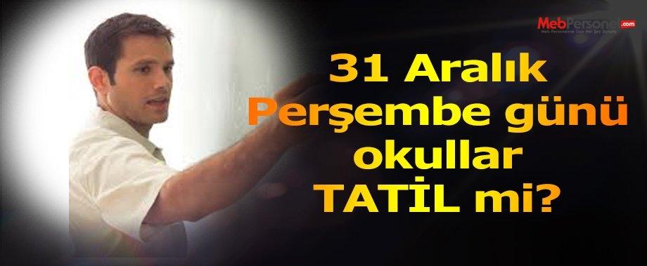 31 Aralık 2015  Tatil mi?