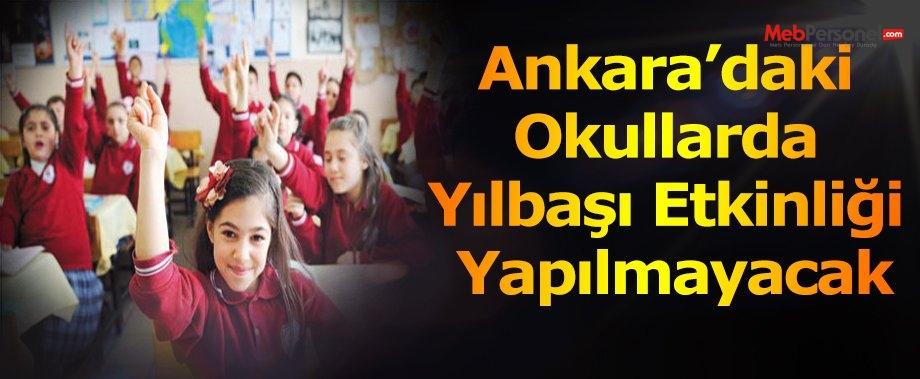 Ankara'daki okullarda yılbaşı etkinliği yapılmayacak