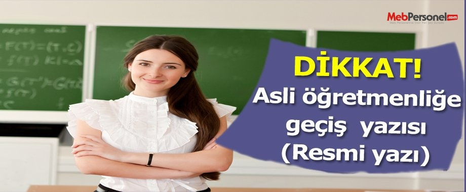 Asil öğretmenliğe geçiş yazısı sınavı hakkında yazı