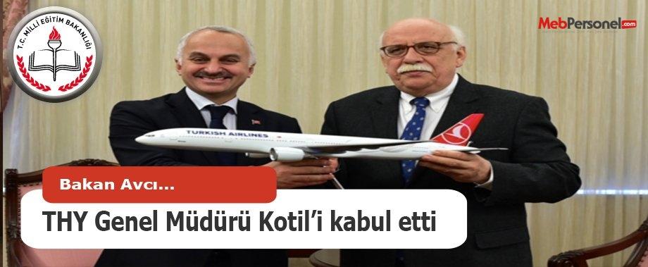 Bakan Avcı, THY Genel Müdürü Kotil'i kabul etti