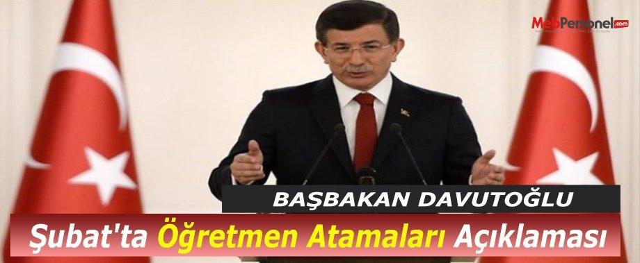 Başbakan Davutoğlu'ndan Şubat'ta Öğretmen Atamaları Açıklaması