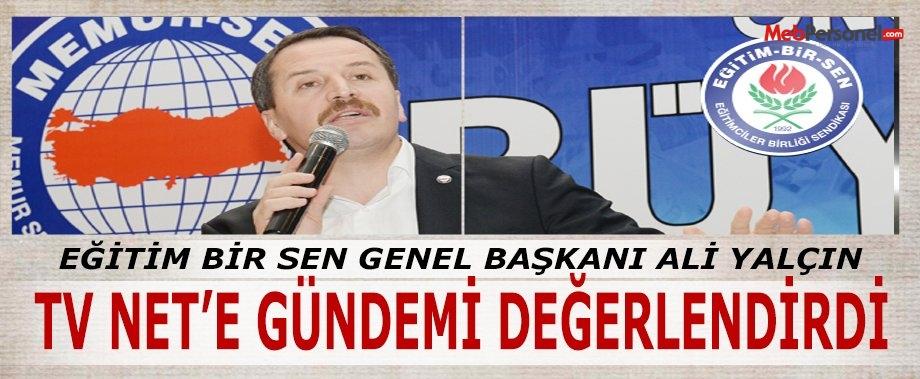 Genel Başkan Ali Yalçın, TV NET''e gündemi değerlendirdi