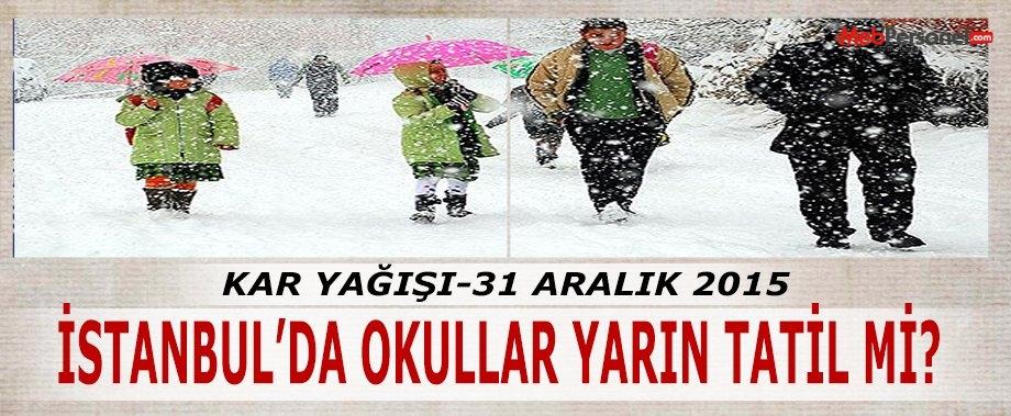 İstanbul'da Okullar Yarın Tatil Mi? Son Dakika