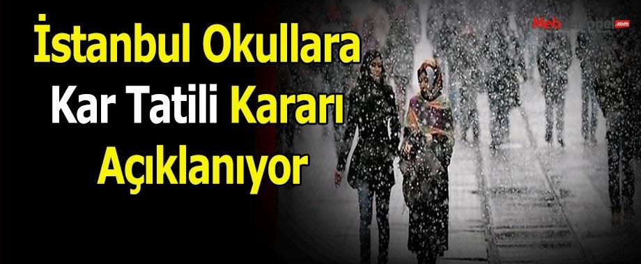 İstanbul Okullara Kar Tatili Kararı Açıklanıyor