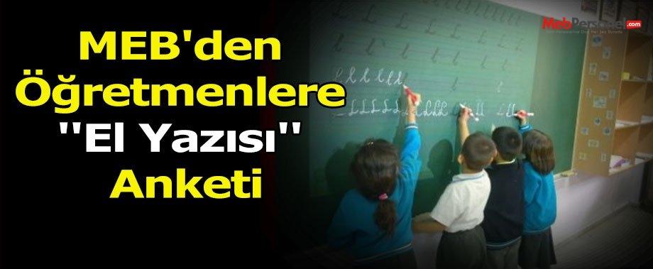 MEB'den Öğretmenlere ''El Yazısı'' Anketi