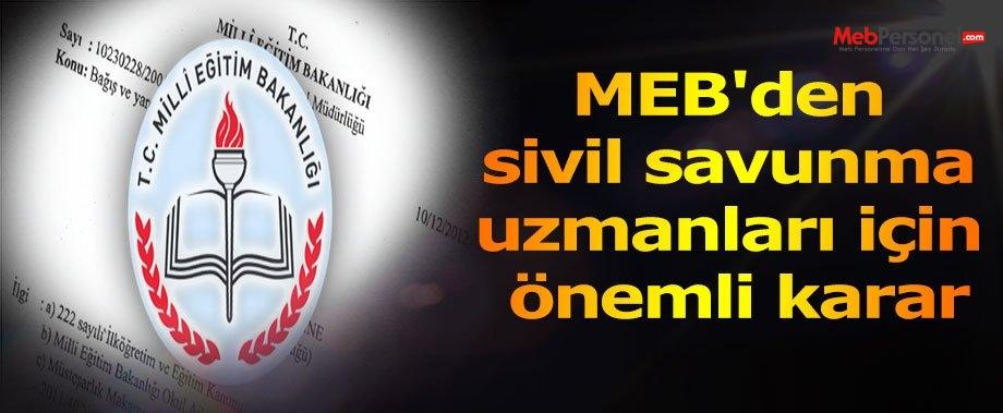 MEB'den sivil savunma uzmanları için önemli karar